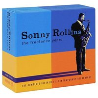 Audio CD Rollins Sonny. The Freelance Years
