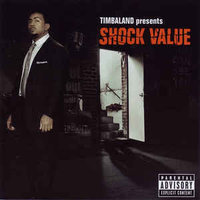 Timbaland. Shock Value (CD) Interscope