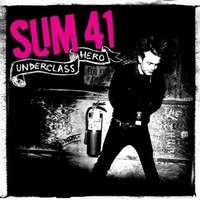 Sum 41. Underclass Hero (CD)