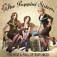 Audio CD The Puppini Sisters. The Rise And Fall Of Ruby Woo