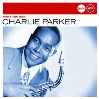 Audio CD Charlie Parker. Now'S The Time (Jazz club)