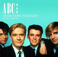 ABC. Never More Than Now - The ABC Collection (2 CD)