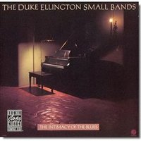 Audio CD Ellington Duke. The Intimacy Of The Blues. Small Bands