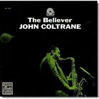 Audio CD Coltrane John. The Believer