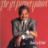 Audio CD Art Farmer. Blame It On My Youth