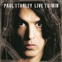 Audio CD Paul Stanley (ex. Kiss). Live To Win