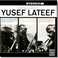 Audio CD Lateef Yusef. The Three Faces Of Yusef Lateef