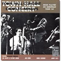 Audio CD Mingus Charles. Town Hall Concert