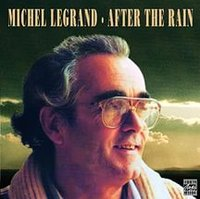 Michel Legrand. After The Rain (CD)