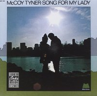 McCoy Tyner. Song For My Lady (CD)