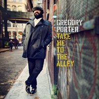 Audio CD Gregory Porter. Take Me To The Alley