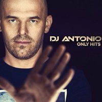 DJ Antonio: Only hits (CD)