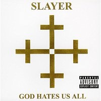 Audio CD Slayer. God Hates Us All