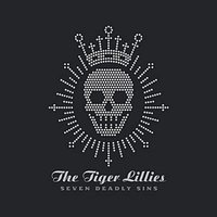 Audio CD The Tiger Lillies. The seven deadly sins