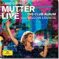 DVD + Audio CD Mutter Anne-Sophie. The Club Album: Live from Yellow Lounge