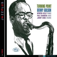 Audio CD Benny Golson. Turning Point. Free