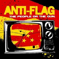 Anti-Flag. The People Or The Gun (CD)