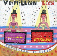 Vermillion Lies. Separated by birth (CD)