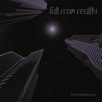 Audio CD Fall From Reality. Withdrawal
