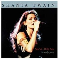 Shania Twain. Send It With Love (CD)