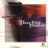 Audio CD Luv City. Dream on