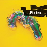 Pixies. Best of pixies: wave of mutilation (CD)