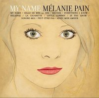 Melanie Pain. My Name (CD)