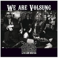 Zodiac Mindwarp And The Love Reaction. We Are Volsung (CD)