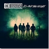 3 Doors Down. Us And The Night (CD)