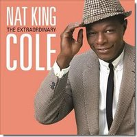 Audio CD Cole Nat King. The Extraordinary