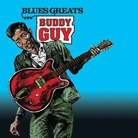 Buddy Guy. Blues Greats (CD)