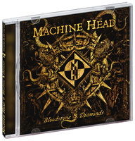 Machine Head. Bloodstone & diamonds (CD)