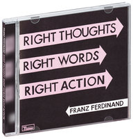 Franz Ferdinand. Right Thoughts (CD)