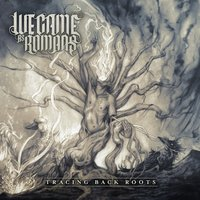 Audio CD We Came As Romans. Tracing back roots