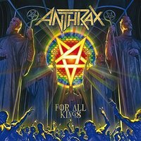 Anthrax. For All Kings (CD)