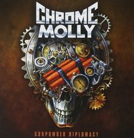 Chrome Molly. Gunpowder Diplomacy (CD)