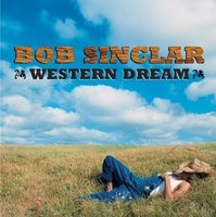 Bob Sinclar. Western Dream (CD)
