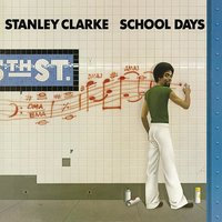Audio CD Stanley Clarke. School Days