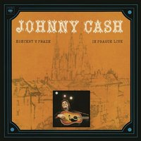 Johnny Cash. Koncert V Praze (In Prague-Live) (CD)