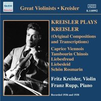 Audio CD Fritz Kreisler, Franz Rupp. Kreisler Plays Kreisler
