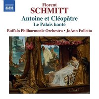 Audio CD Florent Schmitt. The Haunted Palace / Anthony And Cleopatra, Suites 1 And 2