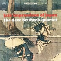 The Dave Brubeck Quartet. Jazz Impressions Of Japan (CD)