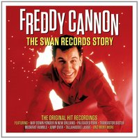 Audio CD Freddy Cannon. Swan Records Story
