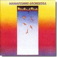 Mahavishnu Orchestra. Birds Of Fire (CD)