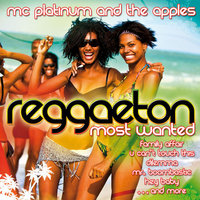 Audio CD Mc Platinum & The Apples. Reggaeton. Most Wanted