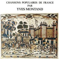 Audio CD Yves Montand. Chansons Populaires De France