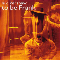 Audio CD Nik Kershaw. To Be Frank