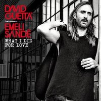 Audio CD David Guetta Feat. Emeli Sandé. What I Did For Love (Remixes EP)