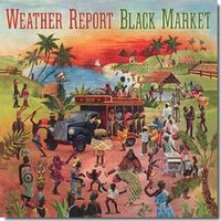 Audio CD Weather Report. Black Market