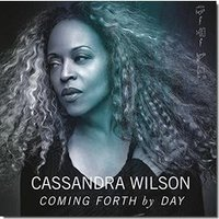 Audio CD Cassandra Wilson. Coming Forth By Day